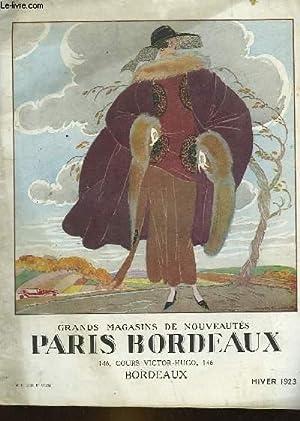 GRANDS MAGASINS DE NOUVEAUTES PARIS BORDEAUX - CATALOGUE HIVER 1923: COLLECTIF