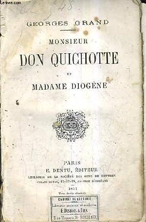 MONSIEUR DON QUICHOTTE ET MADAME DIOGENE.: GRAND GEORGES