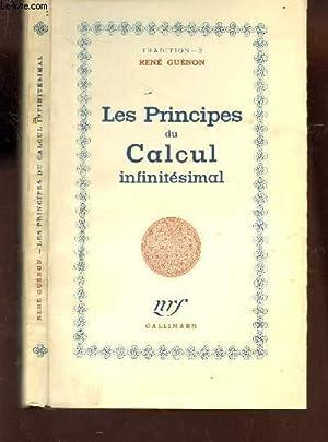 LES PRINCIPES DU CALCUL INFINITESIMAL /: GUENON RENE