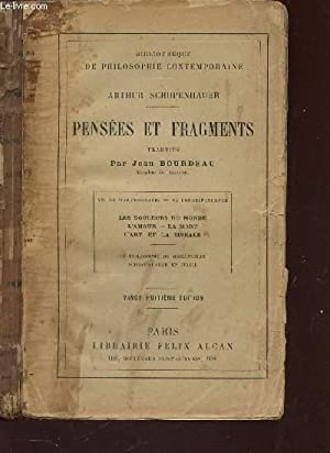 """PENSEES ET FRAGMENTS : LES DOULEURS DU MONDE - L""""AMOUR - LA MORT - L""""ART ET LA MORALE &#..."""