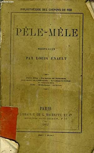 PELE MELE - NOUVELLES: ENAULT LOUIS