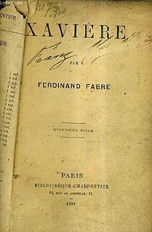 XAVIERE.: FABRE FERDINAND