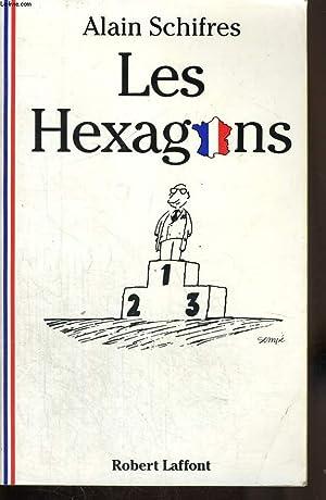LES HEXAGONS.: SCHIFRES ALAIN.