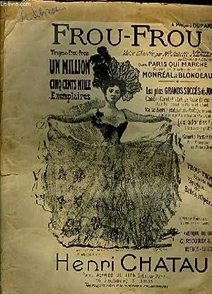 FROU-FROU chanson valse dans la revue Paris qui marche.: HENRI CHATAU