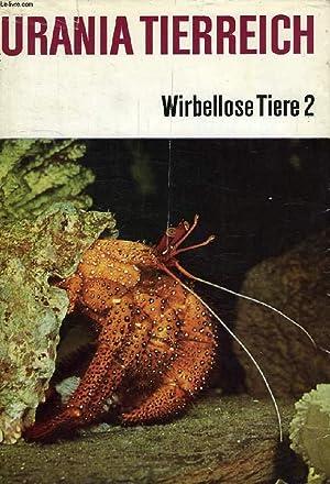 URANIA TIERREICH, WIRBELLOSE TIERE 2 (ANNELIDA BIS CHAETOGNATHA): COLLECTIF