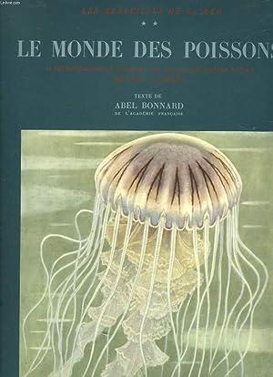 LES MERVEILLES DE LA MER - TOME 2 - LE MONDE DES POISSONS: BONNARD ABEL