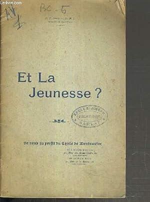 ET LA JEUNESSE ?: JONQUET R. P.