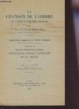 LA CHANSON DE L'OMBRE (UN CONTE ET: BERRETA JUAN DOMINGUEZ