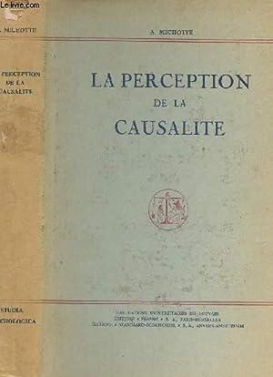 LA PERCEPTION DE LA CAUSALITE.: MICHOTTE A.