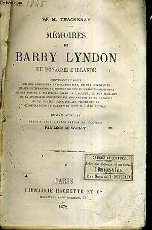 MEMOIRES DE BARRY LYNDON DU ROYAUME D'IRLANDE.: W.M. THACKERAY