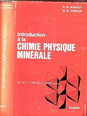 INTRODUCTION A LA CHIMIE PHYSIQUE MINERALE: HARVEY K.B. /