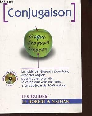 CONJUGAISON DES VERBES FRANÇAIS. AVEC CD-ROM / Le guide de reference pour tous, avec ...