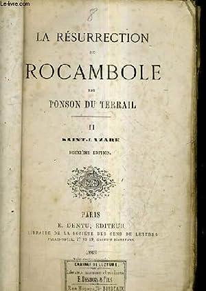 LA RESURRECTION DE ROCAMBOLE - TOME 2 : SAINT LAZARE / 2E EDITION.: PONSON DU TERRAIL