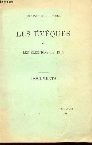 LES EVEQUES ET LES ELECTIONS DE 1914 - DOCUMENTS (Province de Toulouse).: COLLECTIF