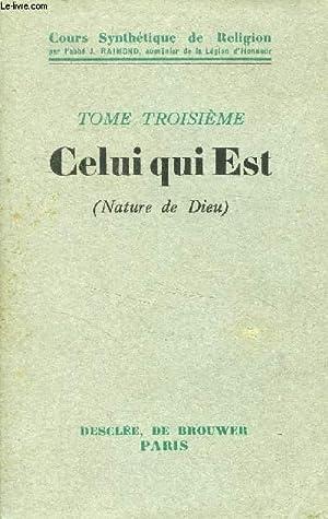 COURS SYNTHETIQUE DE RELIGION, TOME III, CELUI: RAIMOND ABBE J.