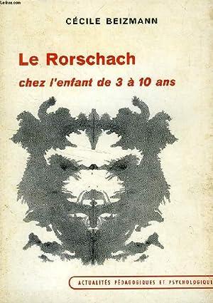 LE RORSCHACH CHEZ L'ENFANT DE 3 A 10 ANS, ETUDE CLINIQUE ET GENETIQUE DE LA PRESCRIPTION ...