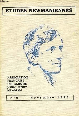 ETUDES NEWMANIENNES, N° 9, NOV. 1993 (Sommaire: EN hommage au Card; de Lubac. J. Stern, Souvenirs d...