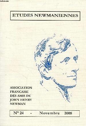 ETUDES NEWMANIENNES, N° 24, NOV. 2008 (Sommaire: Card. Jean Honoré, Newman au quotidien....