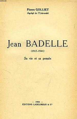 JEAN BADELLE (1917-1941), SA VIE ET SA: GOLLIET Pierre