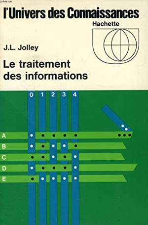 LE TRAITEMENT DES INFORMATIONS: JOLLEY J. L.