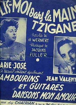 LIS MOI DANS LA MAIN TZIGANE tango tzigane partition pour le chant / TAMBOURINS ET GUITARE ET ...