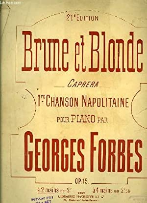 BRUNE ET BLONDE caprera 1ére chanson napolitaine: GEORGES FORBES
