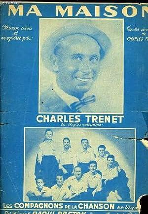 MA MAISON pour chant et piano: CHARLES TRENET