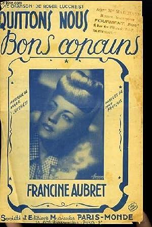 QUITTONS-NOUS BONS COPAINS partition pour le chant: ROGER LUCCHESI