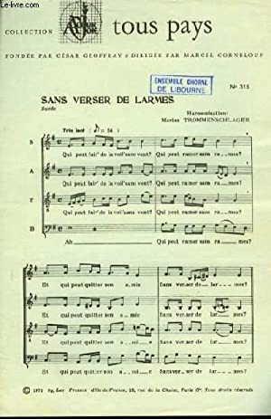 SANS VERSER DE LARMES Suède pour quatre voix: MARIUS TROMMENSCHLAGER