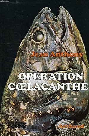OPERATION COELACANTHE: ANTHONY JEAN