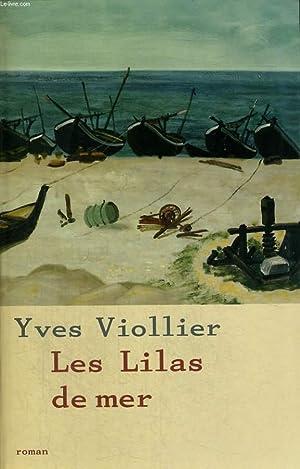 LES LILAS DE MER.: VIOLLIER YVES.