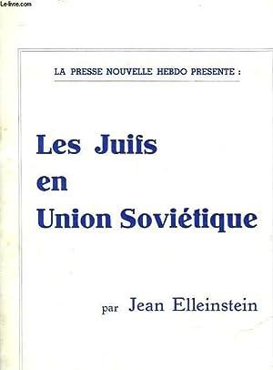 LES JUIFS EN UNION SOVIETIQUE: ELLEINSTEIN JEAN