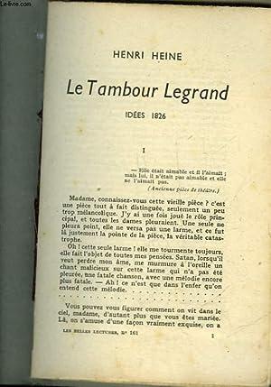 LE TAMBOUR LEGRAND IDEES 1826: HEINE HENRI