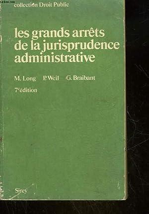LES GRANDS ARRETS DE LA JURISPRUDENCE ADMINISTRATIVE: LONG M. -