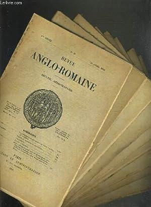REVUE ANGLO-ROMAINE - RECUEIL HEBDOMADAIRE - 10 VOLUMES - DU N°21 A 34 / N°21 + 22 + ...