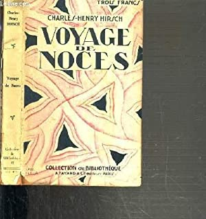 VOYAGE DE NOCES / COLLECTION DE BIBLIOTHEQUE N°17.: HIRSCH CHARLES-HENRY.
