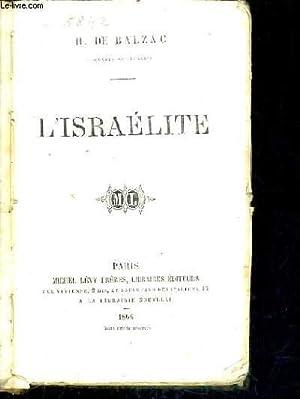 L'ISRAELITE / OEUVRES DE JEUNESSE.: H. DE BALZAC
