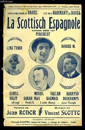 LA SCOTTISCH ESPAGNOLE - PARTITION POUR CHANT: SCOTTO VINCENT /