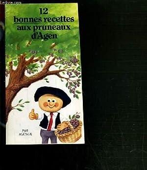 12 BONNES RECETTES AUX PRUNEAUX D'AGEN: AGENOR