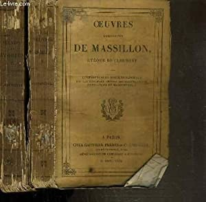 OEUVRES COMPLETES DE MASSILLON - EVEQUE DE CLERMONT - CONFERENCES ET DISCOURS SYNODAUX SUR LES ...