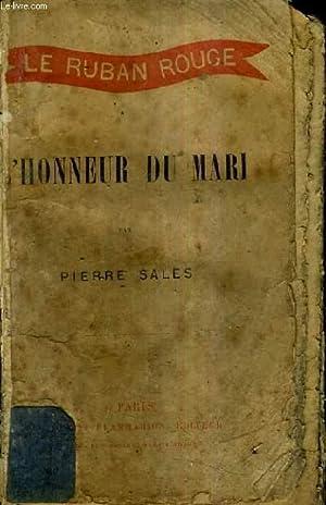 LE RUBAN ROUGE - L'HONNEUR DU MARI: SALES PIERRE