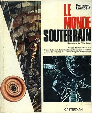 LE MONDE SOUTERRAIN: LAMBERT FERNAND