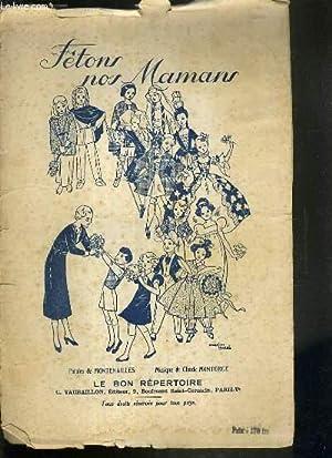 FETONS NOS MAMANS: MONTENAILLES & Claude MONTORGE