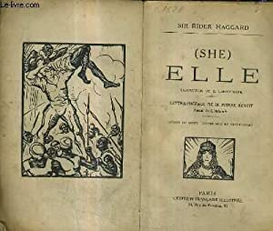 ELLE (SHE) / COLLECTION LITTERAIRE DES ROMANS: SIR RIDER HAGGARD
