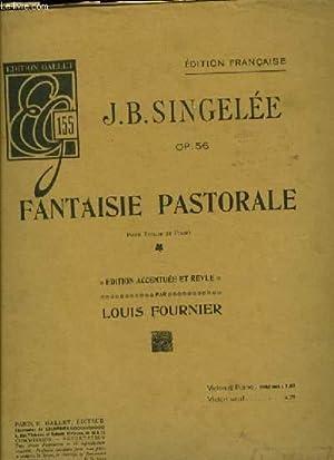 FANTAISIE PASTORALE OP.56 pour violon et piano édition accentuée et revue par Louis ...