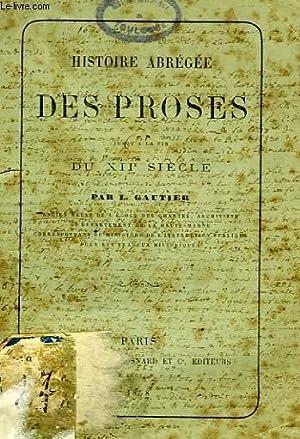 HISTOIRE ABREGEE DES PROSES JUSQU'A LA FIN DU XIIe SIECLE: GAUTIER L.