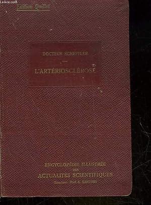 L'ASTERIOSCLEROSE: SCHEFFLER DOCTEUR