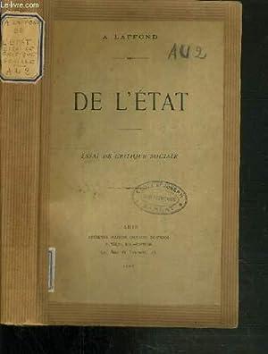 DE L'ETAT - ESSAI DE CRITIQUE SOCIALE: LAFFOND A.