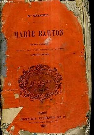 MARIE BARTON.: MRS GASKELL