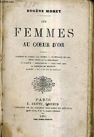 LES FEMMES AU COEUR D'OR - COMMENT SE VENGENT LES FEMMES - LES MIRACLES DE NOEL - SOEUR LOUIS ...
